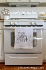 Turn Childrens Art Into Tea Towels: Kids Craft