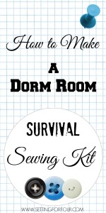 DIY- Make a College Student Sewing Kit