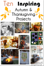 10 Inspiring Autumn and Thanksgiving Projects // Features from Thanksgiving Traditions N~S~E~W Linky Party!