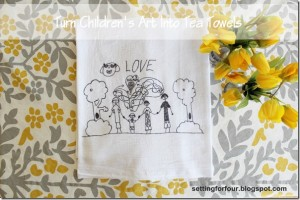 Turn Kids Art Into Tea Towels -Thanksgiving Style