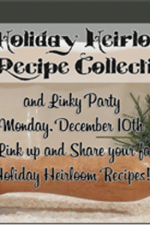 Features–Holiday Heirloom Recipe Collection Linky Party