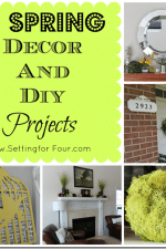 5 Fabulous Spring Decor and DIY Projects
