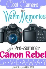 Canon Rebel Camera Giveaway // Cool Camera for Warm Memories!