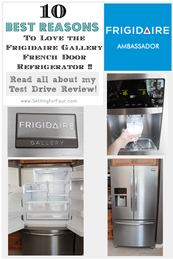 10 reasons why I love my Frigidaire Gallery French Door Bottom Mount Refrigerator - Helpful review if you are in the shopping for a new refrigerator. www.settingforfour.com