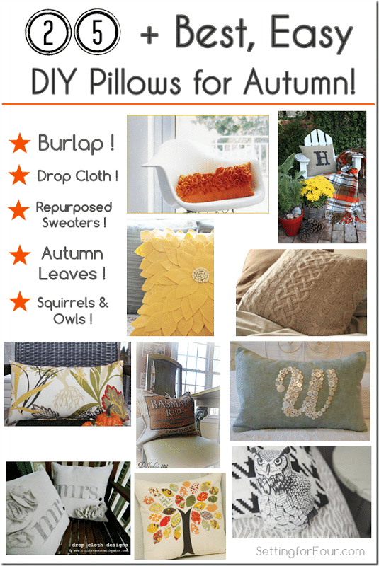 25 Plus easiest and best DIY Pillows for autumn! Decorate your home for Fall with throw pillows! www.settingforfour@gmail.com