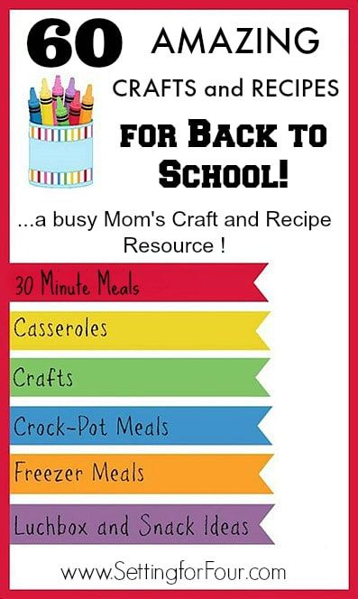 See 60 EASY Recipes and Crafts for kids and Busy Moms - take the stress out of Back to School week! These amazing ideas are great to keep the kids busy and happy during summer vacation when the kids are out of school too! www.settingforfour.com
