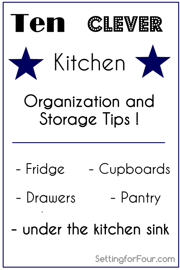 See these ten clever Kitchen Organization and Storage Tips to simplify your life and meal preparation. www.settingforfour.com