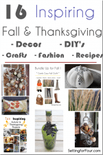 Sixteen Inspiring Fall and Thanksgiving DIY's, Crafts and Recipes