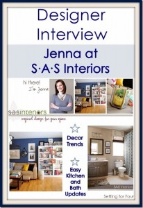 Designer Interview {Jenna from SAS Interiors} ~ Part Two
