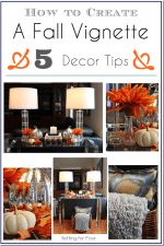How to Create and Decorate a Fall Vignette