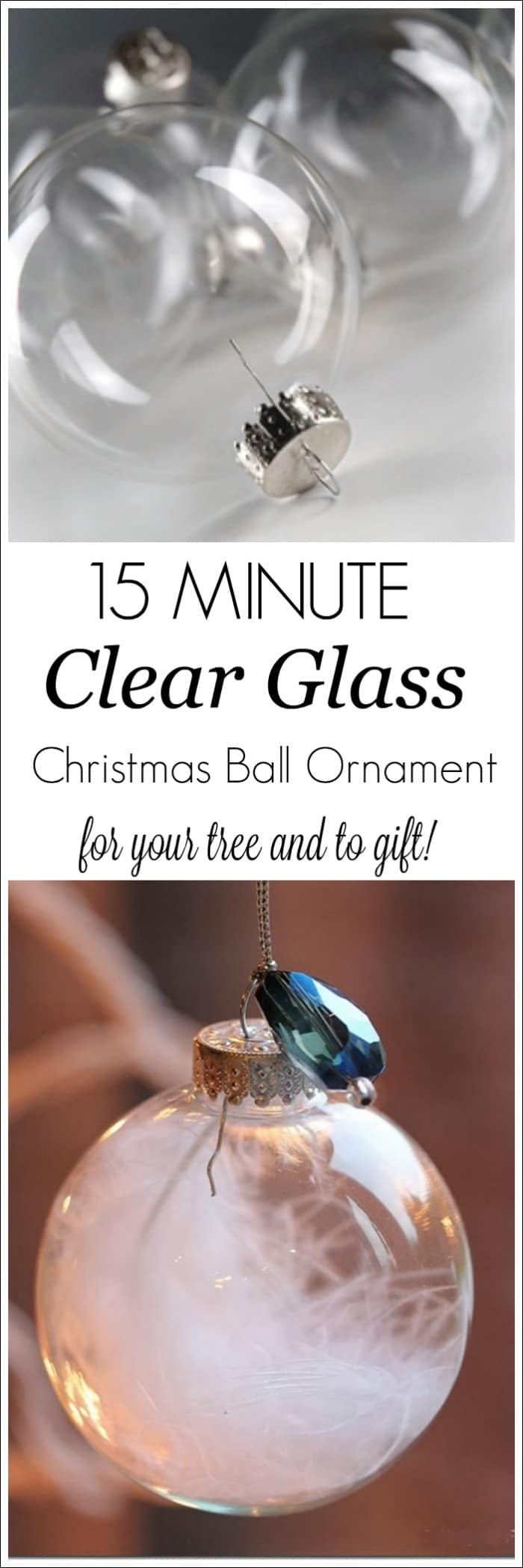 15 minute Clear Glass Christmas ball ornament for your tree and to gift! #diy #christmas #christmasornament #ballornament #crafts #Christmascrafts #christmastree #christmasdecor #Christmasgifts