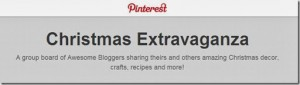 Christmas Exravaganza Pinterest Board