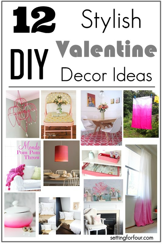 12 stylish Valentine decor ideas to make for your home. These are chic ways to add pink and rose colors to your spaces for the day of love!