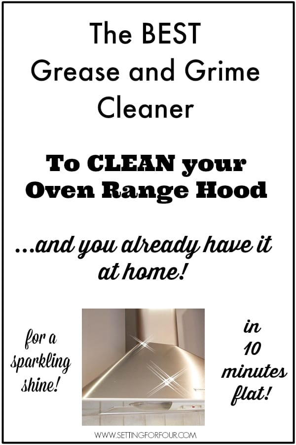 The Best Grease and Grime Cleaner to Clean your Oven Range Hood to a Sparkling Shine - in 10 minutes Flat! You already have it at home too - so its FREE! www.settingforfour.com