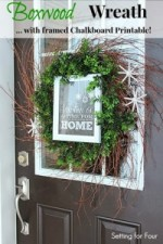 How to Make a Boxwood Wreath with Framed Chalkboard Printable