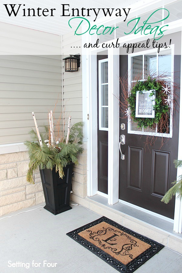 Winter Entryway Decor Ideas - great way to add curb appeal for the holidays and all winter. www.settingforfour.com