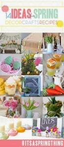 14 Spring Decor, Craft, DIY and Recipe Ideas