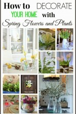 How to Decorate with Spring Flowers and Plants