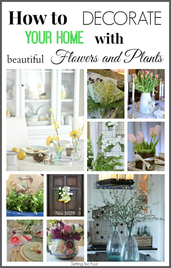 10 ways to decorate your home with beautiful flowers and plants!