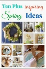 10 plus Inspiring Spring Ideas