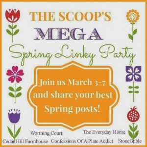 The Scoop Spring Linky Party - DIY's, Decor and Crafts