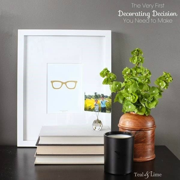 The Very First Decorating Decision You Need to Make For Any Space in Your Home!