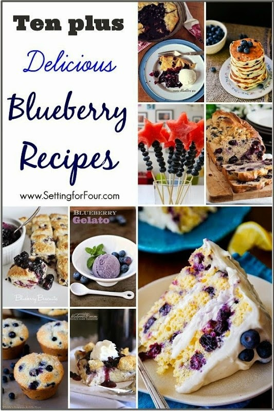 Ten plus Delicious Blueberry Recipes! Blueberries are filled with good-for-you, healthy antioxidants and are so tasty and flavorful!  www.settingforfour.com