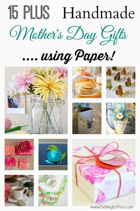 Diy Mother S Day Gifts Handmade Using Paper Setting For Four