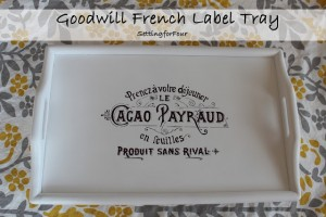 French Label Goodwill Tray Makeover