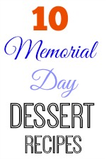 10 Memorial Day Dessert Recipes