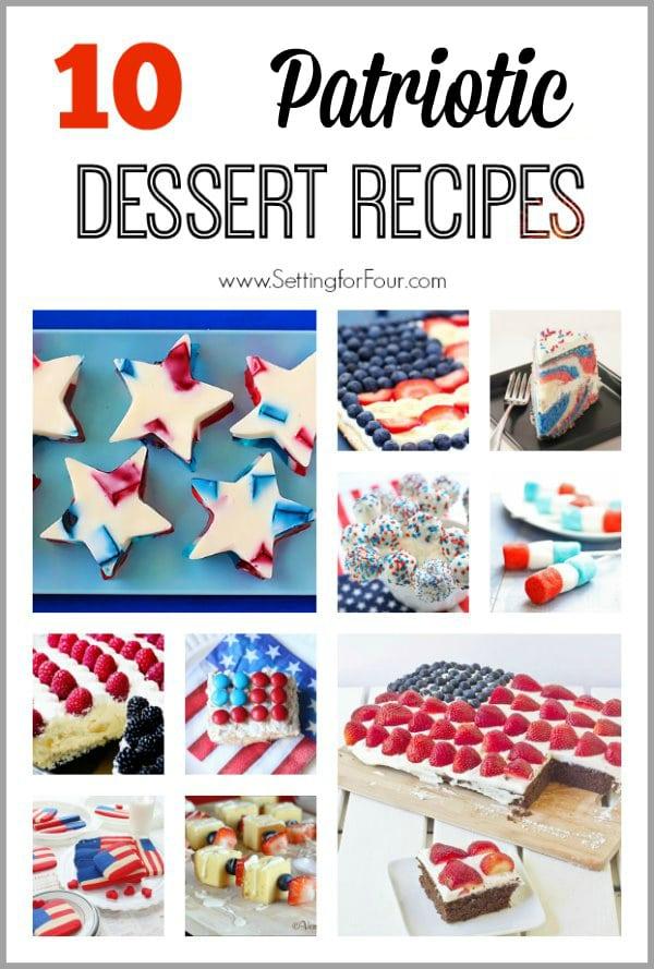 10 Yummy Patriotic Dessert Recipes!