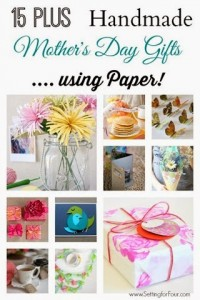15 Mothers day gifts using paper