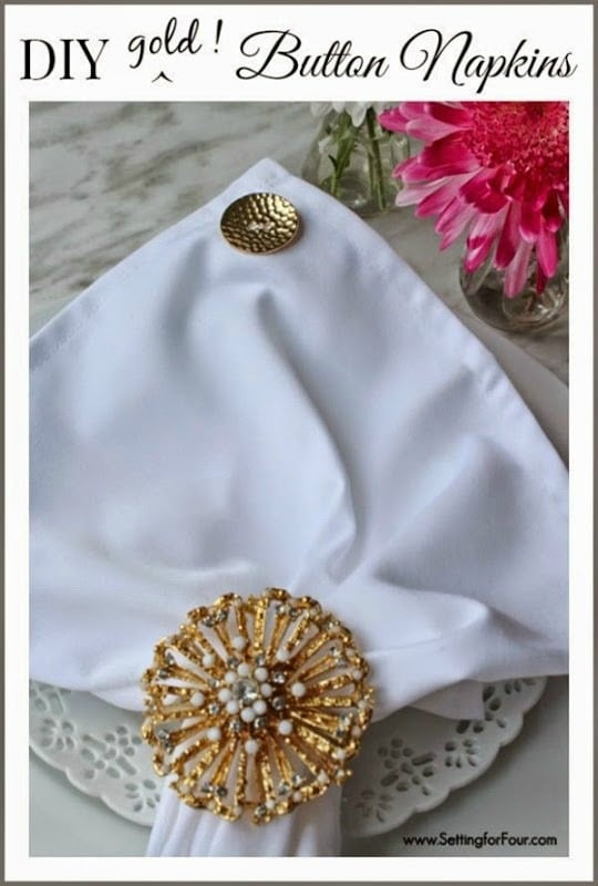Dress up boring white napkins with stylish buttons! Easy DIY Gold Button Napkins - great gift idea! Great way to use antique buttons too!