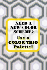 Tried and True Color Trios