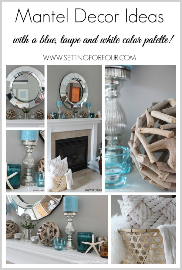 Coastal Mantel Decor Ideas with blue, taupe and white color palette! www.settingforfour.com