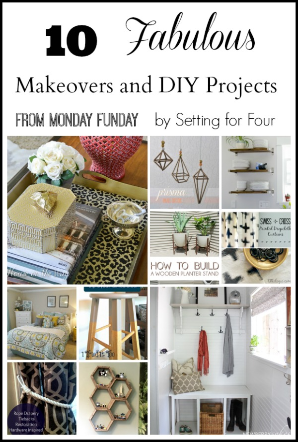 10 Fabulous Makeovers an DIY Projects.