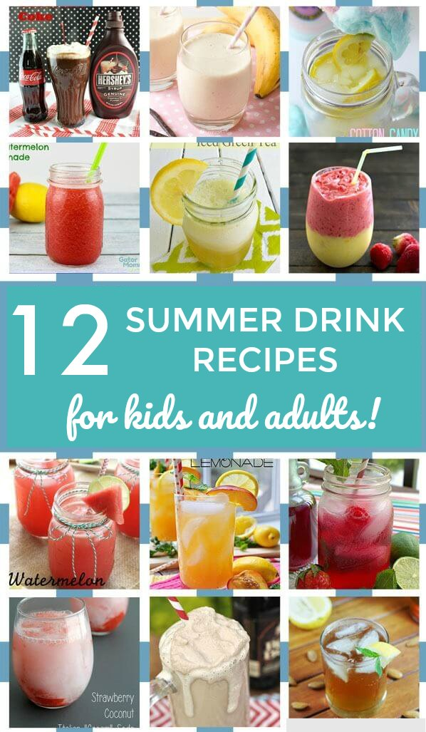 Learn how to make these 12 delicious summer drinks! Some of these thirst quenching beverage recipes for kids and adults, and some are just for grown-ups! But all of them are awesome!
