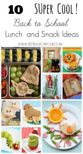 Super Cool Back to School Lunch and Snack Ideas