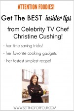 Kitchen and Cooking tips from Celebrity Chef Christine Cushing!