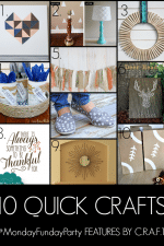 10 Quick Crafts | Monday Funday Link Party