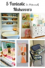 Fantastic DIY Makeovers and Favorite Recipes