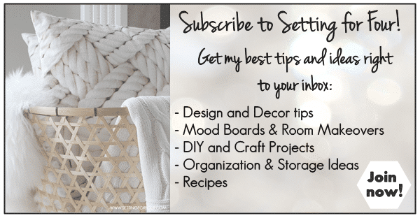 Subscribe to Setting for Four for FREE decor tips, DIY's, makeovers, crafts and recipes | www.settingforfour.com