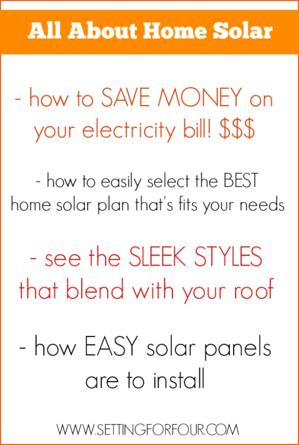 How to Save Money with Stylish Solar Panels! #sungevity #sp | www.settingforfour.com