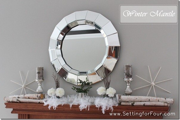 Winter Mantle Decor from Setting for Four #decor #diy #mantle #winter #white