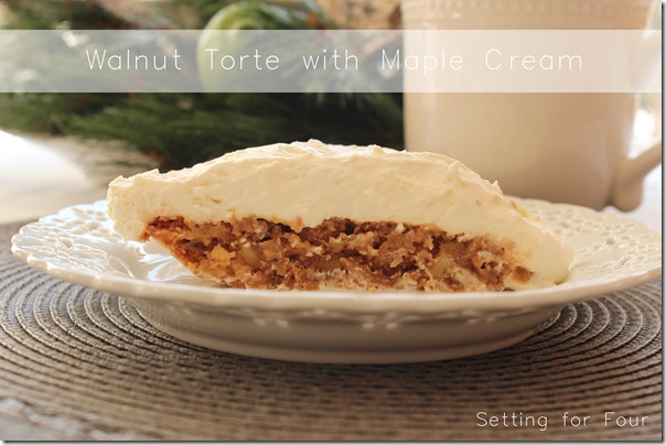 Walnut Torte with Maple Cream Recipe - This is a tried and true family heirloom recipe! A delicious easy dessert idea for entertaining guest, holidays, or just because! | www.settingforfour.com