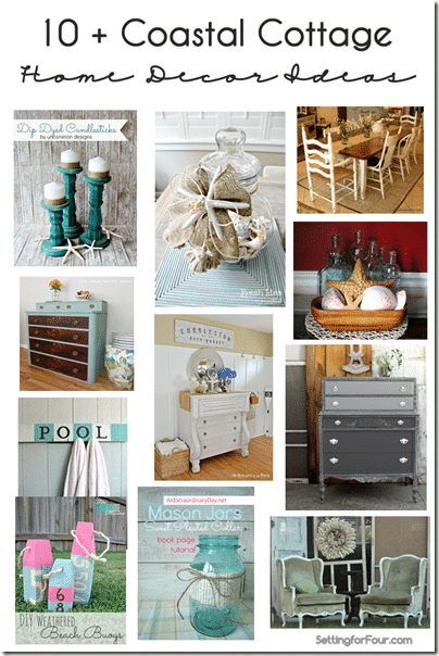 10 plus Gorgeous Coastal Cottage Home Decor Ideas - How to bring beautiful, effortless coastal cottage style to your home with these fabulous watery blue & sandy beige colors, painted furniture and more DIY decor ideas ! www.settingforfour.com