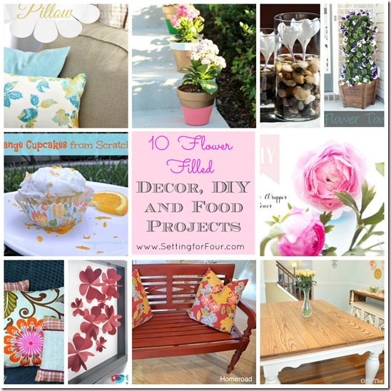 10 Flower Filled Decor, DIY and Food Projects from Setting for Four