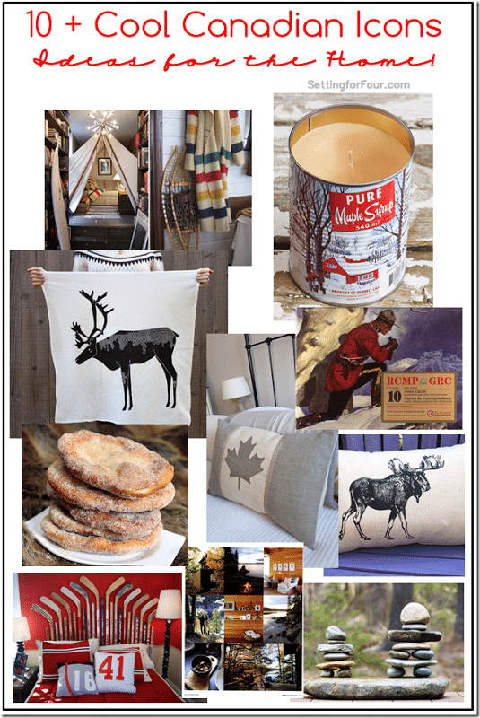10 plus Canadian Icons Ideas for the Home from Setting for Four