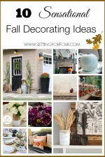 10 Sensational Fall Decorating Ideas