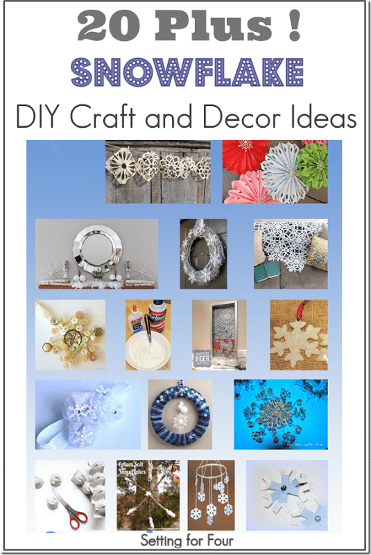 20 Plus Snowflake DIY Craft and Decor Ideas - Setting for Four